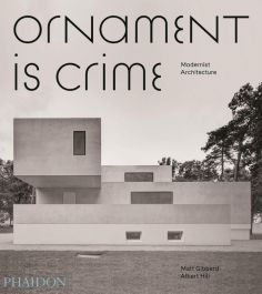 Ornament-is-Crime:-Modernist-Architecture