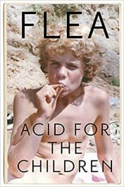 Acid-For-The-Children---The-autobiography-of-Flea,-the-Red-Hot-Chili-Peppers-legend