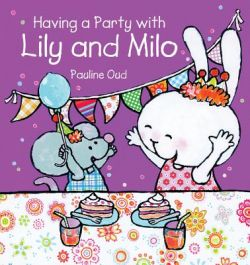 Having-a-Party-With-Lily-and-Milo
