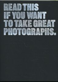 Read-This-if-You-Want-to-Take-Great-Photographs