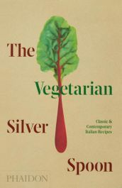 The-Vegetarian-Silver-Spoon,-Classic-and-Contemporary-Italian-Recipes