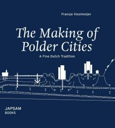 The-making-of-polder-cities