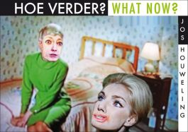 Hoe-verder?-/-What-Now?