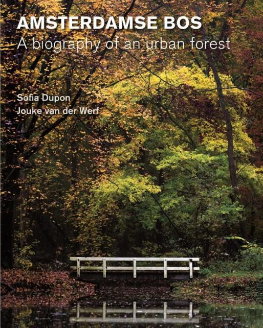 Amsterdamse-Bos-–-Biography-of-an-urban-forest